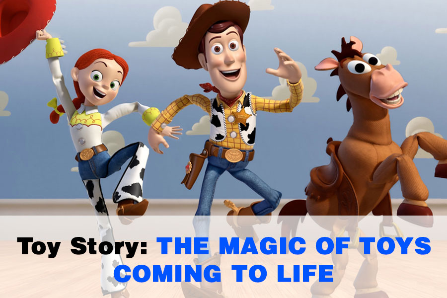 Toy Story: The Magic of Toys Coming to Life