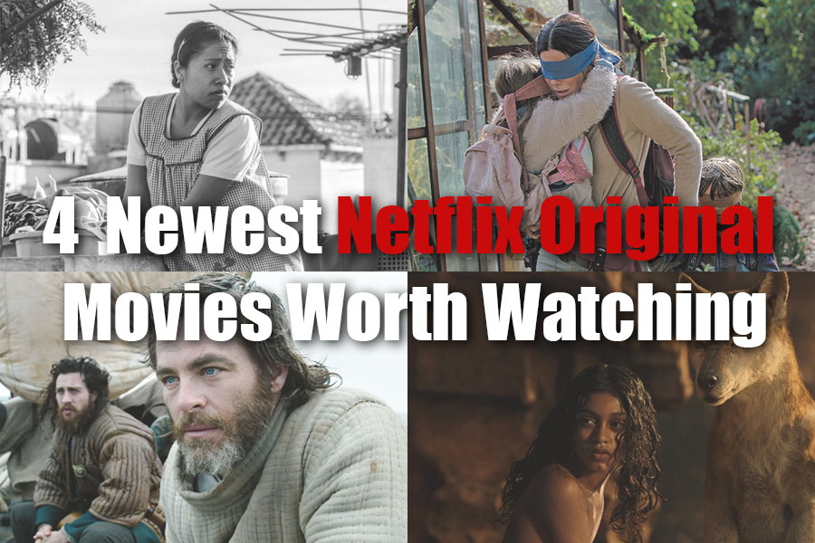 4  Newest Netflix Original Movies Worth Watching