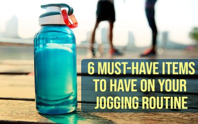 6 Must-Have Items to Have on Your Jogging Routine