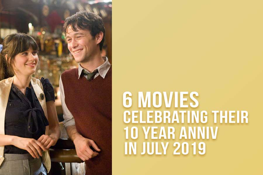 6 Movies Celebrating Their 10 Year Anniversary in July 2019